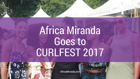 Africa Miranda Goes to CURLFEST 2017